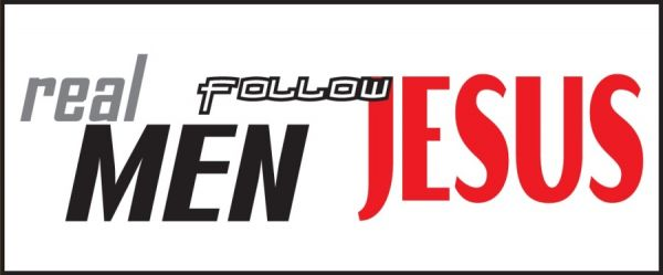 Real Men Follow Jesus